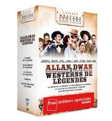 Allan Dwan, 5 westerns de légendes