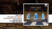 Sortie CD : Œuvres de Jimmy López : aux racines du folklore péruvien