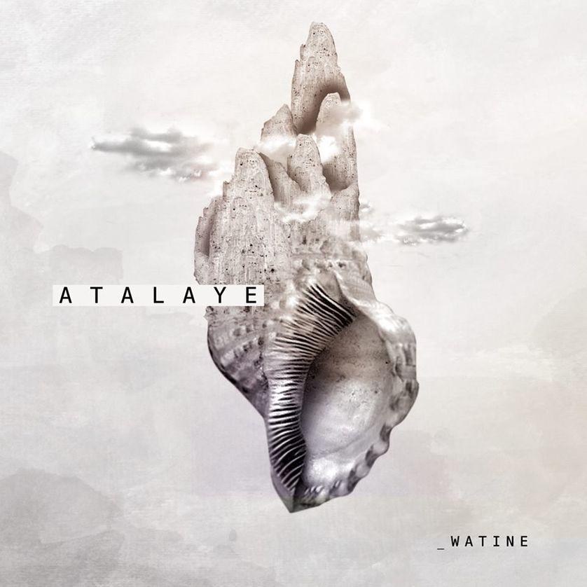 Watine, Atalaye