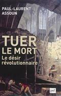 Tuer le mort : le désir révolutionnaire