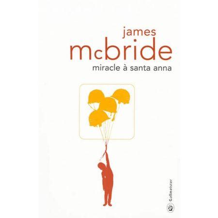 James McBride - Miracle à Santa Anna