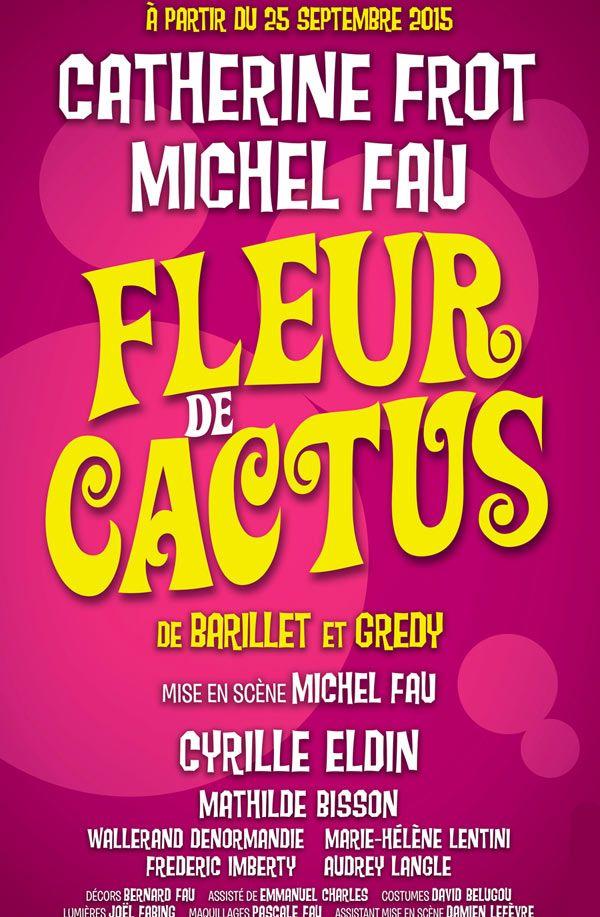 Fleur de cactus - Michel Fau & Catherine Frot