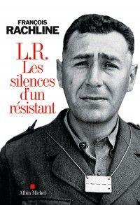 Les silences d'un résistant