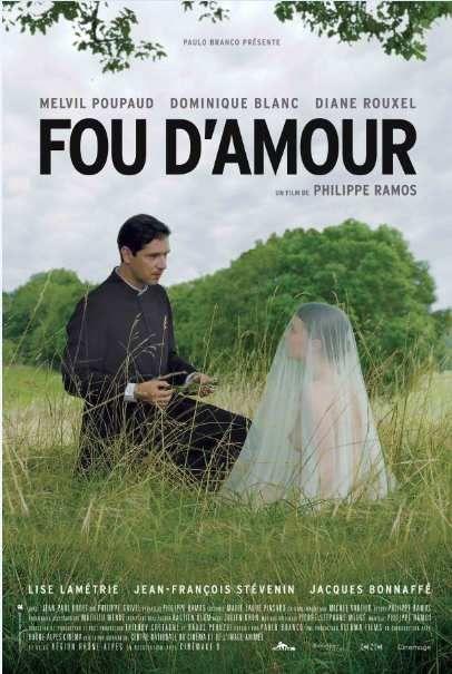 """Affiche du film """"Fou d'amour"""" de Philippe Ramos, avec Dominique Blanc, Melvil Poupaud"""