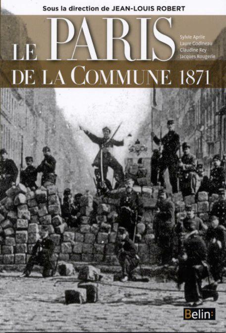Le PARIS de la Commune 1871