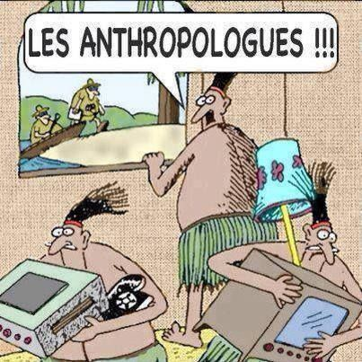 Anthropologues !