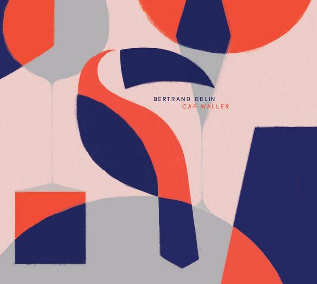 Bertrand Belin | 'Cap Waller'