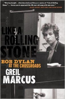 Greil Marcus - Like a rolling stone
