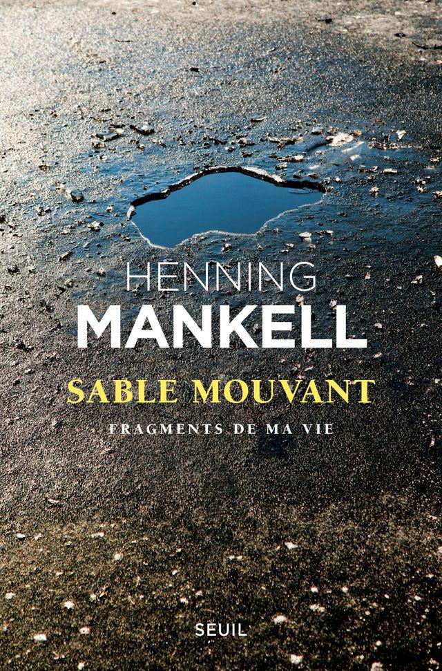 Sable Mouvant, Henning Mankell