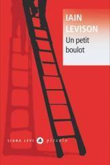 Iain Levison - Un petit boulot - édition spéciale