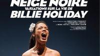 """Jazz Culture : Neige Noire - """"Variations sur la vie de Billie Holiday"""" à Paris"""