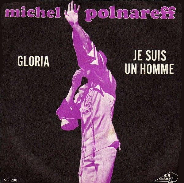 Michel Polnareff | 'Gloria / Je suis un homme'