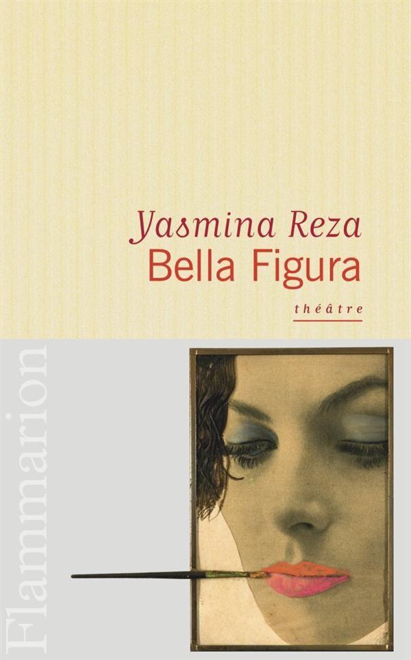 Bella Figura - Yasmina Reza
