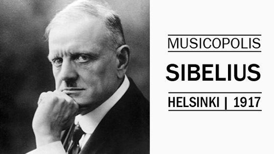 Musicopolis : Sibelius à Helsinki en 1917
