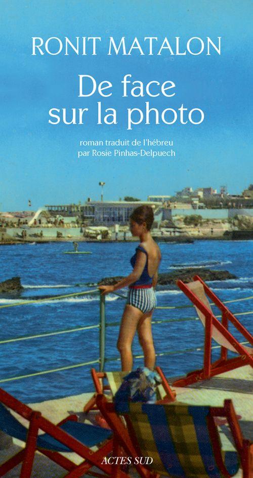 Ronit Matalon-De face sur la photo