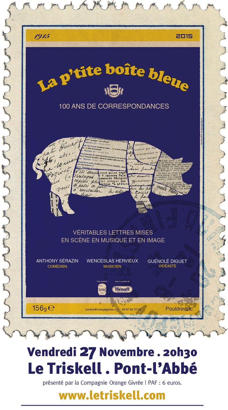 La p'tite boîte bleue, 100 ans de correspondance