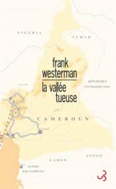 La vallée tueuse de Franck Westermann