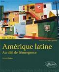 L'Amérique latine : au défi de l'émergence