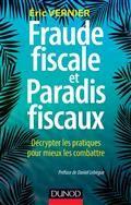 Fraude fiscale et paradis fiscaux : décrypter les pratiques pour mieux les combattre