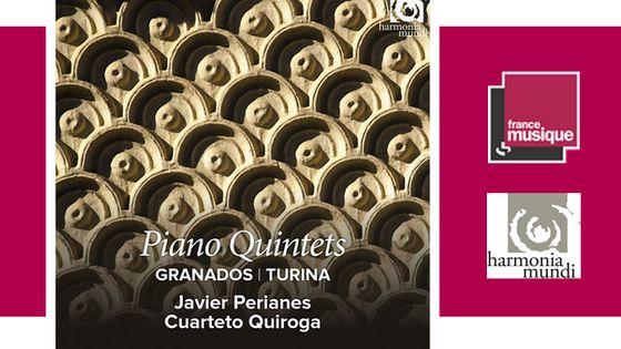 Oeuvres de Granados et Turina par Cuarteto Quiroga et Javier Perianes