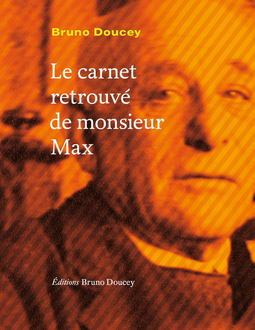 Bruno Doucey - LE CARNET RETROUVE DE MR MAX