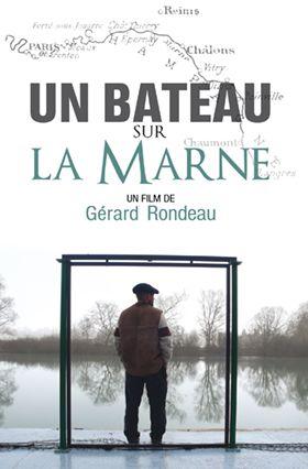 """Gérard Rondeau - DVD de son film """"Un bateau sur la Marne"""""""