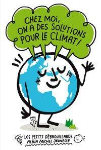 Chez moi on a des solutions pour le climat