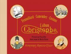 Fenouillard, Camember, Cosinus. L'album Christophe