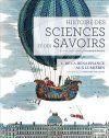 Histoire des sciences et des savoirs - t. 1 De la Renaissance aux Lumières Dominique Pestre, Stéphane Van Damme, Collectif