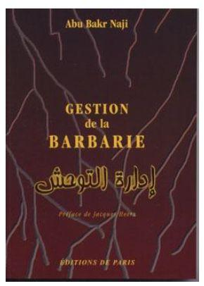 Gestion de la barbarie par Abu Bakr Naji