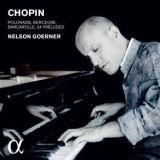 Chopin par Nelson Goerner (CD ALPHA)