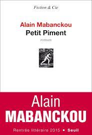 Petit piment, Alain Mabanckou, Seuil