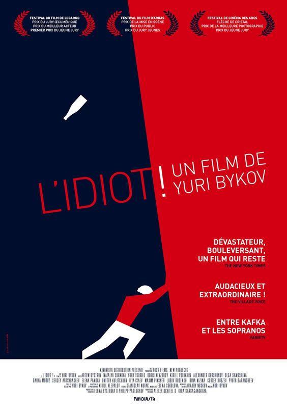 L'IDIOT de Yuri BYKOV