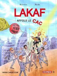 Lacaf affole le CAC.Nicolas Rouvière