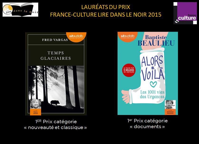 « Temps glaciaires » et « Alors voilà » lauréats du Prix France culture- Lire dans le Noir 2015