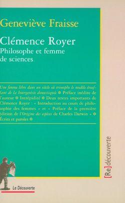 Clémence Royer, philosophe et femme de sciences