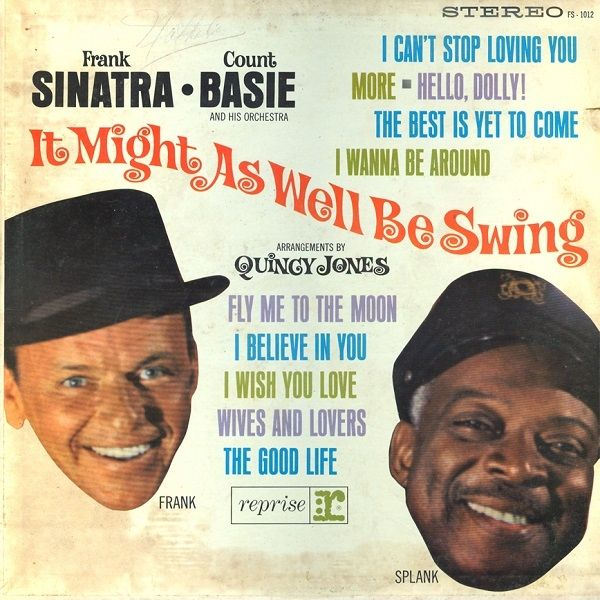 Frank Sinatra & Count Basie and His Orchestra | 'It Might As Well Be Swing'