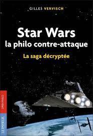 Livre Star Wars, la philo contre-attaque