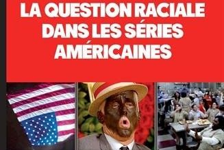 La question raciale dans les séries américaines