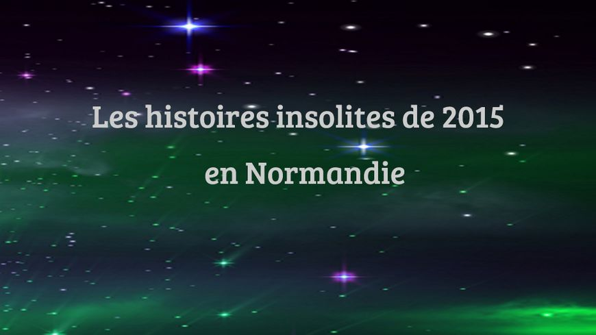 Retrouvez les dix histoires insolites de la Normandie réunifiée
