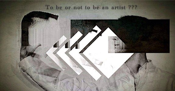 To be or not to be an artist