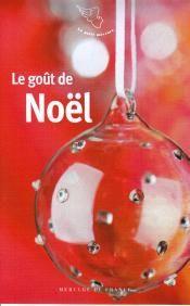 """""""Le Gout de Noel"""" au Mercure de France"""
