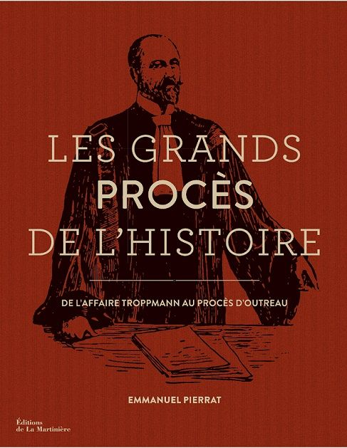 Les grands procès de l'Histoire, La Martinière