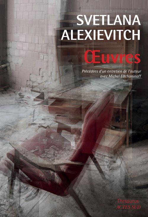 Oeuvres  de Svetlana Alexievitch