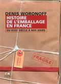 Histoire de l'emballage en France : du XVIIIe siècle à nos jours