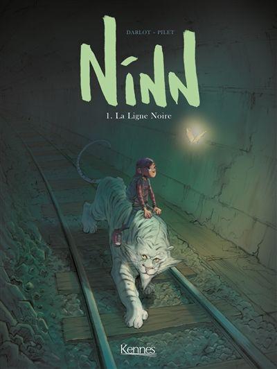 Ninn (Tome 1) de Darlot et Pilet