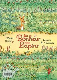 Marie Nimier-Au Bonheur des lapins