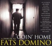 Goin' home A tribute to Fats Domino (2007)
