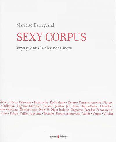 Sexy Corpus, voyage dans la chair des mots