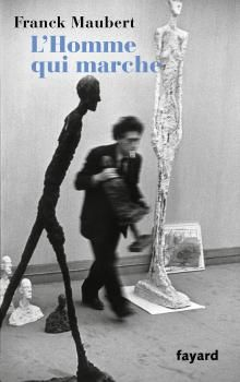 Franck Maubert-L'Homme qui marche